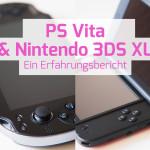 PS Vita & Nintendo 3DS XL