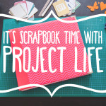 Scrapbooking mit Project Life